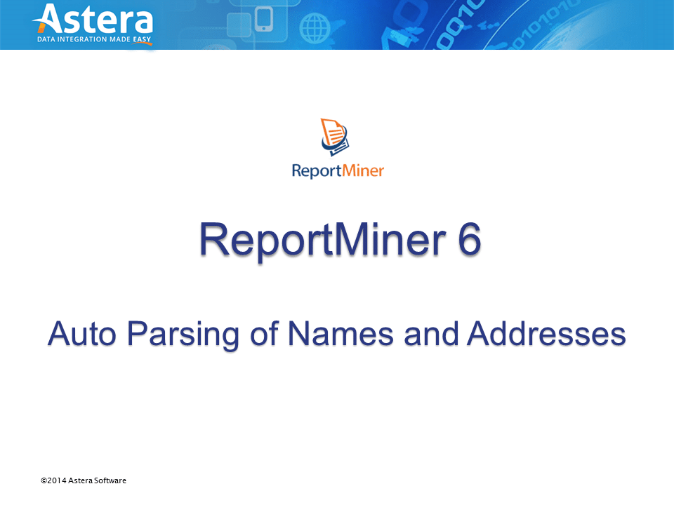 Auto Parsing of Names and Addresses in ReportMiner 6.4