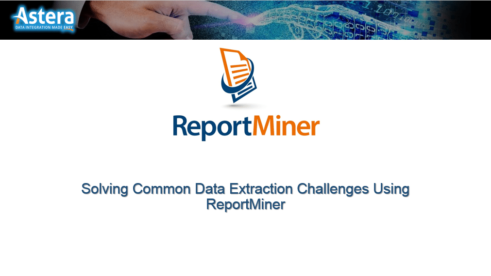 Solving Common Data Extraction Challenges with ReportMiner
